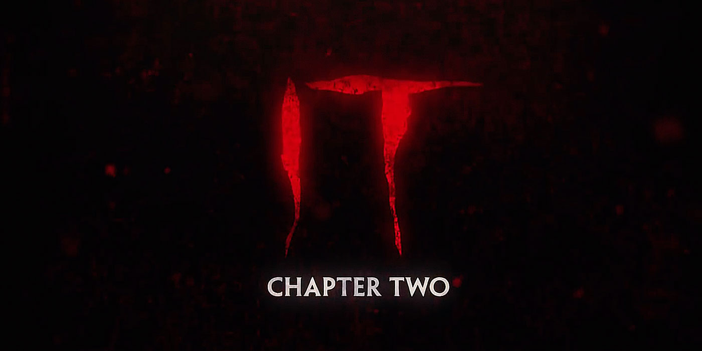 IT Chapter Two film was released in theaters on September 6, 2019